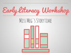 Early Literacy and Library Storytime Blog