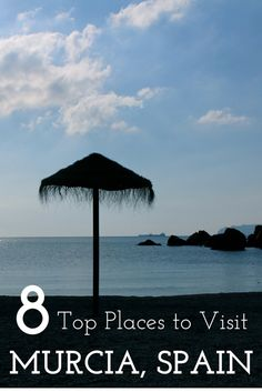 The Top 8 Places to Visit in Spain's Best Kept Secret Region: Murcia! Beaches, monuments, cities and more!
