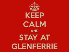 Keep Calm and Stay at Glenferrie!