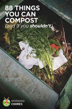 Organic Gardening Ideas 88 Everyday Things You Can Compost (and 9 You Shouldnt) - You'll be surprised to find that you have items to compost all over the house. But, be sure to know which ones you can't compost. Composting 101, Garden Compost, Vegetable Gardening, Veggie Gardens, Flower Gardening, Fairy Gardening, Garden Soil, Herb Garden, Garden Art
