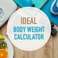 Do you know what your ideal body weight is for a person of your height, frame size, and gender? Use this calculator to figure out your optimal weight.