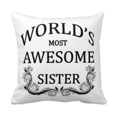 >>>Cheap Price Guarantee          	World's Most Awesome Sister Pillows           	World's Most Awesome Sister Pillows Yes I can say you are on right site we just collected best shopping store that haveHow to          	World's Most Awesome Sister Pillows today easy to Shops & Purcha...Cleck Hot Deals >>> http://www.zazzle.com/worlds_most_awesome_sister_pillows-189851077102007728?rf=238627982471231924&zbar=1&tc=terrest