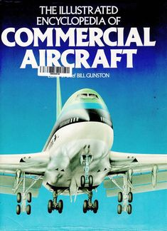 The Illustrated Encyclopedia of Commercial Aircraft (Book) Aer Lingus Cover - Gate 72 Northwest Airlines, Summer Quotes, Commercial Aircraft, Classic Books, Fighter Jets, Gate, Cover, Illustration, Airports