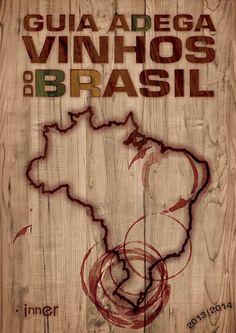 No Guia Adega Vinhos do Brasil, da Inner Editora, constam os resultados das avaliações de 82 vinícolas e 575 rótulos de vinhos, onde você terá em mãos um verdadeiro tour pelos Terroirs do Brasil.