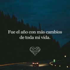 Image about year in frases💙 by Motivational Phrases, Inspirational Quotes, True Quotes, Great Quotes, Love Phrases, Sad Love, More Than Words, Spanish Quotes, Favorite Quotes