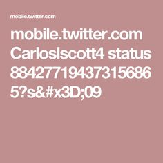 mobile.twitter.com Carloslscott4 status 884277194373156865?s=09