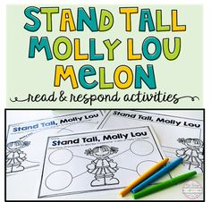 FREE printables for one of my favorite back to school read alouds, Stand Tall, Molly Lou Melon by Patty Lovell .If you haven't heard of this book, it is absolutely adorable and has a GREAT message so I guarantee you will not be disappointed.  It's a perfect intro to talking about a wide range of topics such as getting to know your classmates, bullying, and building confidence.