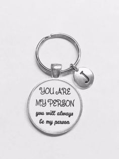 Choose Initial, You Are My Person You're Best Friend Sister Gift Keychain