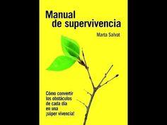 MANUAL DE SUPERVIVENCIA - MARTA SALVAT - YouTube