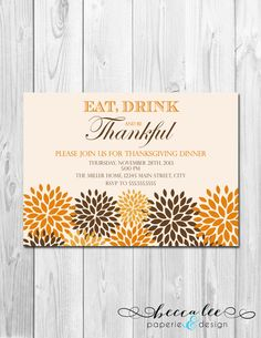 Eat, Drink and Be Thankful Thanksgiving Party Invitation - Fall Flowers - DIY - Printable on Etsy, $14.00