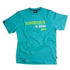 IGNORANCE IS BLISS T SHIRT No description http://www.MightGet.com/january-2017-11/unbranded-ignorance-is-bliss-t-shirt.asp