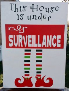 Elf on The Shelf - Christmas Decoration - This House is Under Elf Surveillance wood sign by WordArtTreasures on Etsy https://www.etsy.com/listing/207915771/elf-on-the-shelf-christmas-decoration
