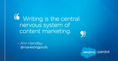 """""""Writing is the central nervous system of content marketing."""" – Ann Handley #content #marketing #writing #quote"""