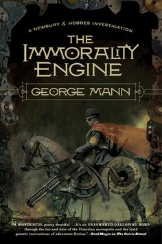 The Immorality Engine by George Mann