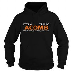 nice ACOMB Tee shirts, It's an ACOMB thing, you wouldn't understand
