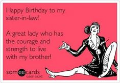 Birthday Sister In Law Quotes Funny Brother Ideas For 2019 Brother Birthday Quotes, Birthday Wishes For Brother, Happy Birthday Quotes For Friends, Funny Birthday, Birthday Nails, Birthday Parties, Birthday Sayings, Birthday Bash, Birthday Greetings