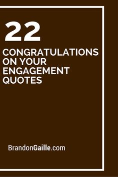22 Congratulations On Your Engagement Quotes