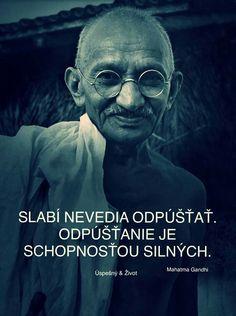 Mahatma Gandhi, Motto, Motivational Quotes, Wisdom, Words, Patriots, Outdoors, Luxury, Ideas