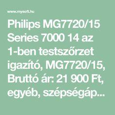 Philips MG7720/15 Series 7000 14 az 1-ben testszőrzet igazító, MG7720/15, Bruttó ár: 21900 Ft, egyéb, szépségápolás Math Equations, Art, Kunst, Art Education, Artworks