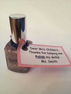 "Nail polish Teacher gift... thanks for making me ""sparkle"""