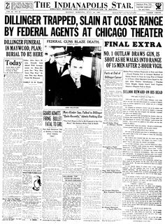 John Dillinger, Public Enemy Number One slain by federal agents in Chicago. July 23, 1934 Indianapolis Star front page
