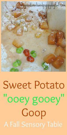 "Sweet Potato ""ooey gooey"" Goop- a fall sensory table for kids."