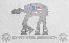 AT-AT for America! ...totally...