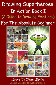 Drawing Superheroes in Action Book I (A Guide to Drawing Emotions) For the Absolute Beginner Drawing Superheroes, Drawing Cartoon Characters, Character Drawing, Cartoon Drawings, Drawing For Beginners, Drawing Tips, Beginner Drawing, Watch Cartoons, Designs To Draw