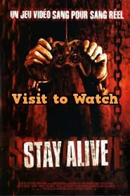 Hd Stay Alive 2006 Streaming Vf Film Complet En Francais Staying Alive Movies Alive