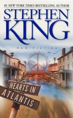 Hearts in Atlantis....caught part of the movie now I want to read it