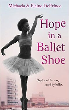 Hope in a Ballet Shoe: Orphaned by war, saved by ballet: an extraordinary true story - Kindle edition by Michaela DePrince, Elaine DePrince. Religion & Spirituality Kindle eBooks @ Amazon.com.