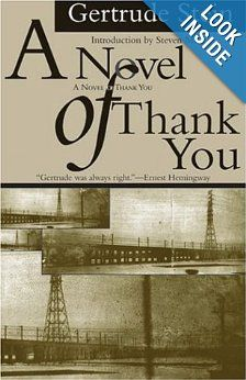 Novel of Thank You (American Literature (Dalkey Archive)): Gertrude Stein, Steven Meyer: 9781564783622: Amazon.com: Books
