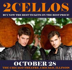 2Cellos in Chicago at The Chicago Theatre on October 28. More about this event here https://www.facebook.com/events/1508707809153620/
