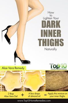 Use this Home Remedy to Lighten Your Dark Inner Thighs Naturally
