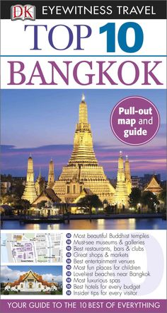 DK Eyewitness Travel Guides: the most maps, photography, and illustrations of any guide. DK Eyewitness Travel Guide: Top 10 Bangkok is your pocket guide to the very best of Thailand's capital. Bangkok Travel, Thailand Travel, Asia Travel, Solo Travel, Thailand Adventure, Travel Info, Travel Tips, Travel Hacks, Vietnam