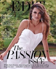 Who made Penelope Cruz's white ruffle dress and gold jewelry that she wore on the cover of the Edit magazine? Dress – Sophia Kokosalaki  Earrings – Dolce & Gabbana