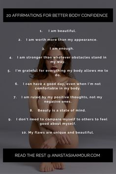 Here are 20 affirmations for better self esteem and body confidence to get you started: I am beautiful. Love My Body, Nice Body, Loving Your Body, Positive Affirmations, Positive Quotes, Angst Quotes, Body Positivity, Revolution, Positive Body Image