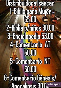 Distribuidora Isaacar 1-Biblia para Mujer 65.00 2-Biblia p/niños 30.00 3-Enciclopedia 53.00 4-Comentario  AT 50.00 5-Comentario  NT 50.00 6-Comentario Génesis/Apocalipsis 30.00