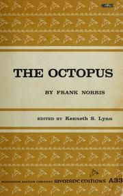 The Octopus, by Frank Norris, 1901.