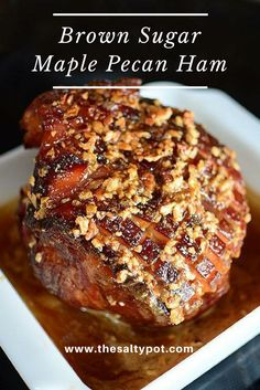 Brown sugar, flavors of maple, nuttiness of Pecans combined with the smoky saltiness of the ham makes this brown sugar maple pecan ham simply amazing! Christmas Ham Recipes, Holiday Recipes, Holiday Meals, Dinner Recipes, Thanksgiving Recipes, Best Holiday Ham Recipe, Dinner Ideas, Hosting Thanksgiving, Christmas Dishes