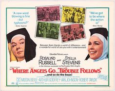 """Where Angels Go Trouble Follows (1968) - a sort of """"sequel"""" to The Trouble With Angels"""