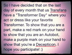 Please participate :) our lives depend on it! Let's do this trans fans! I actually do this every month and me and my bff dress up! Transformers Prime Bumblebee, Transformers Funny, Community Memes, Rescue Bots, October 7, Jim Carrey, Optimus Prime, Bounty Hunter, Robots