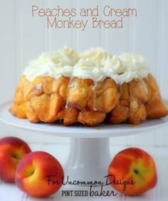 Peaches and Cream Monkey Bread - Uncommon Designs...