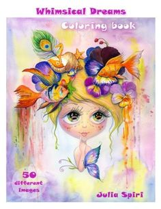 Adult Coloring Book - Whimsical Dreams: Color up a Fantas...