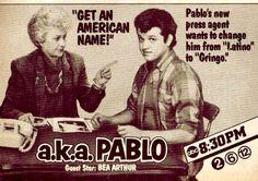 "The cast of ""A.K.A. Pablo"". Paul Rodriguez Joe Santos Katy Jurado Héctor Elizondo Mario LopezAlma CuervoMartha VelezArnaldo SantanaMaria RichwineBert Rosario"