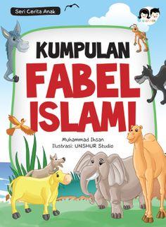 """February 2013. """"Kumpulan Fabel Islami""""."""