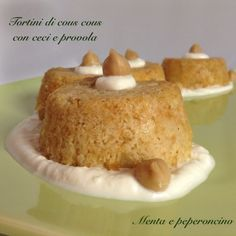 Tortini di Cous Cous con Ceci e Provola - Menta e Peperoncino