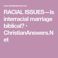 What Does the Bible Say About Interracial Marriage and Interracial Dating?