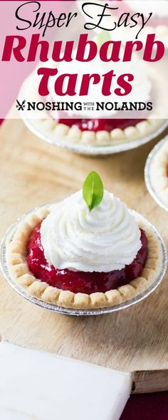 Do you have rhubarb in the yard or freezer? Well, get it in the kitchen to make these Super Easy Rhubarb Tarts! I adore the flavor of rhubarb. Rhubarb Dump Cakes, Rhubarb Tart, Rhubarb Desserts, Rhubarb Recipes, Tart Recipes, Best Dessert Recipes, Baking Recipes, Cookie Recipes, Rhubarb Dishes