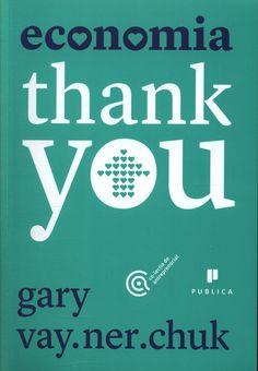 Economia Thank You - Gary Vaynerchuk